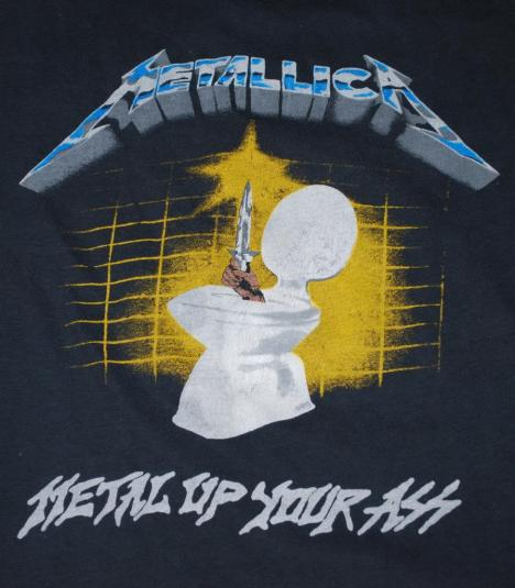 metallica metal up your ass shirt eBay
