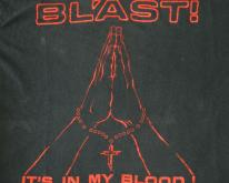 BL'AST IT'S IN MY BLOOD 1987 ORIGINAL  80S