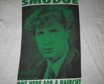 1994 SMUDGE NOT HERE FOR A HAIRCUT  TSHIRT LEMONHEADS