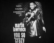 90s MARTIN LAWRENCE YOU SO CRAZY
