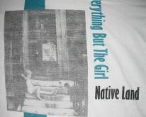 1984 EVERYTHING BUT THE GIRL NATIVE LAND   80S