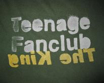 1991 TEENAGE FANCLUB THE KING   CREATION RECS