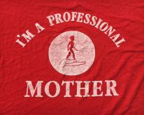 1980s I'm a Professional Mother Red  XL