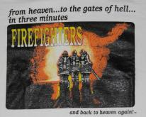 1990s Firefighters To Heaven and Hell White
