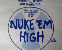 Vintage 1980's Troma Class of Nuke 'Em High movie t-shirt