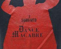80's I Survived Dance Macabre  M