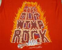Wipe Out Wimp Rock  80's Glows In Dark Humor