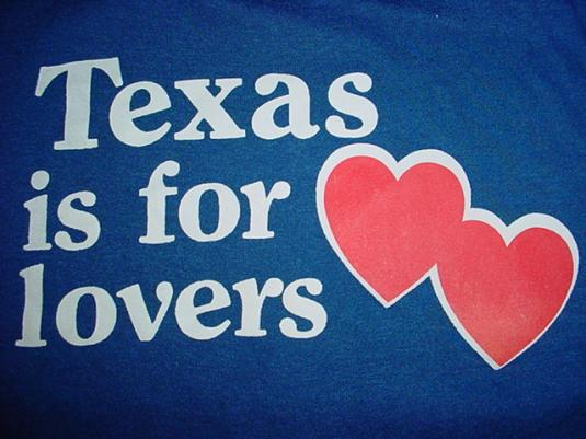 Vintage Texas is for Lovers T-Shirt