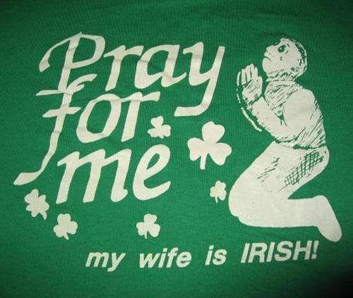 Vintage pray for me wife Irish t-shirt