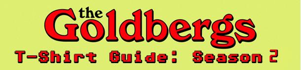 Goldberg's Season 2 Tee Guide