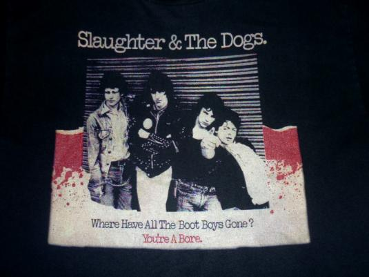 RARE SLAUGHTER AND THE DOGS 1983 T-SHIRT