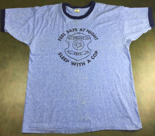 """Vintage 70s 80s Funny Policeman """"Sleep With A Cop"""" T-Shirt"""