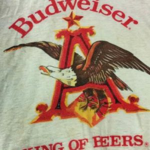 BUDWEISER - A - KING OF BEERS