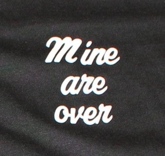 Mine Are Over vintage black Jerzees t-shirt Large