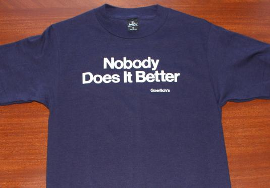 Nobody Does It Better Goerlich's Mufflers t-shirt Tall S
