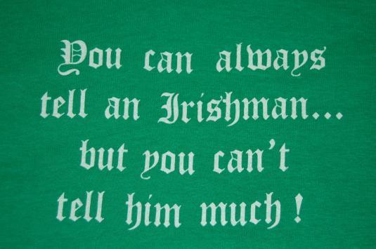 Irish Saying St. Patrick's Day vintage t-shirt Large