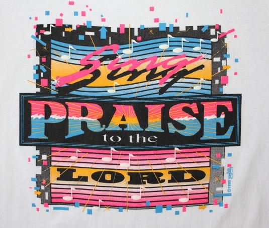 Sing Praise to the Lord Religious 1990 vintage t-shirt L/M