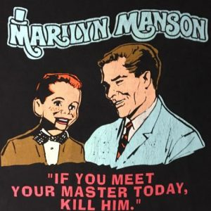 """Marilyn Manson - """"IF YOU MEET YOUR MASTER TODAY, KILL HIM."""""""