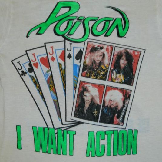 Vintage POISON I WANT ACTION 80S T-Shirt Tour