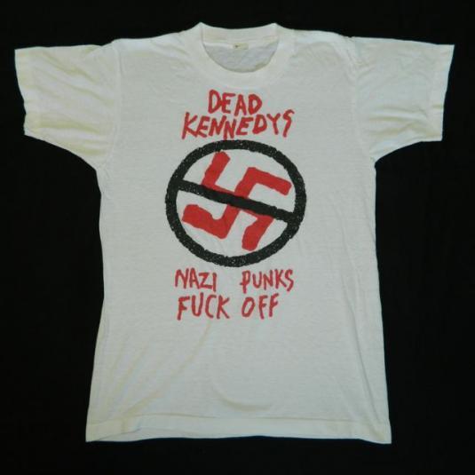 ORIGINAL 80S DEAD KENNEDYS NAZI PUNKS FUCK OFF T-Shirt