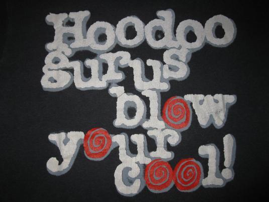 1987 HOODOO GURUS BLOW YOUR COOL VINTAGE T-SHIRT
