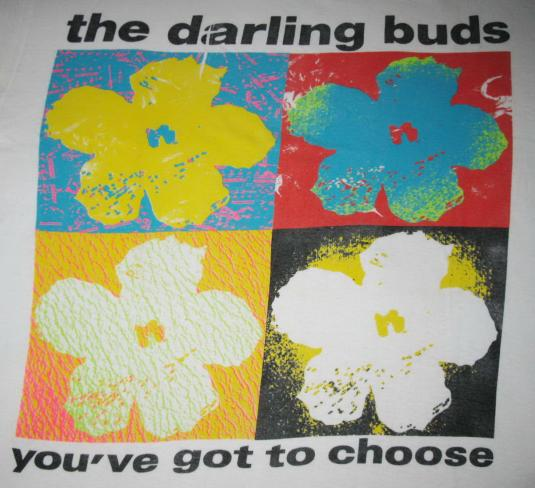 1989 THE DARLING BUDS YOU'VE GOT TO CHOOSE VINTAGE T-SHIRT