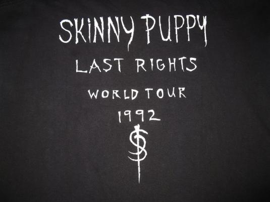 1992 SKINNY PUPPY THE LAST RIGHTS TOUR VINTAGE T-SHIRT