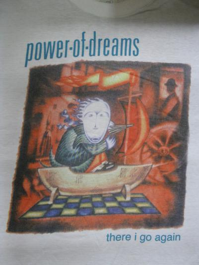 1992 POWER OF DREAMS THERE I GO AGAIN VINTAGE T-SHIRT