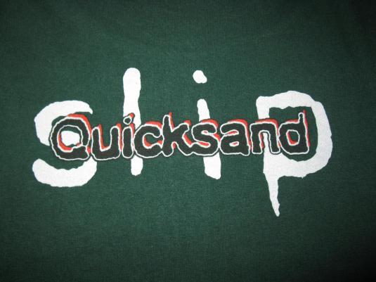 1993 QUICKSAND SLIP VINTAGE T-SHIRT