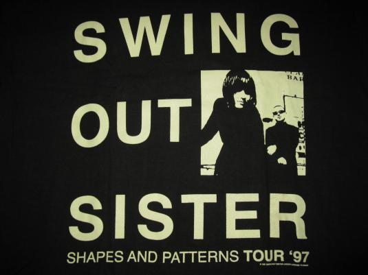 1997 SWING OUT SISTER SHAPES AND PATTERNS VINTAGE T-SHIRT