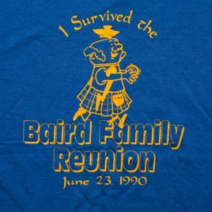 "Vintage 90s ""I Survived the Baird Family Reunion"" Blue T-Shirt"