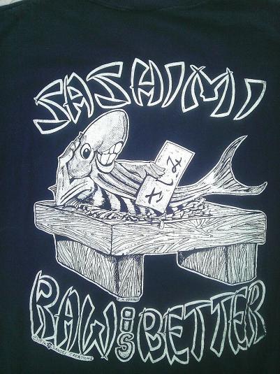 70s SASHIMI Raw is Better R.M.Nakano Vintage T-shirt