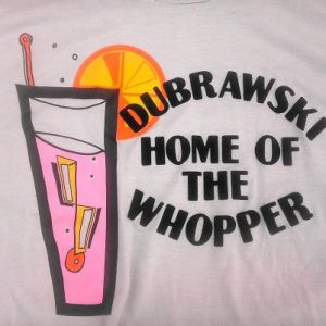 Vintage 80s Dubrawski Home of the Whopper cocktail t-shirt