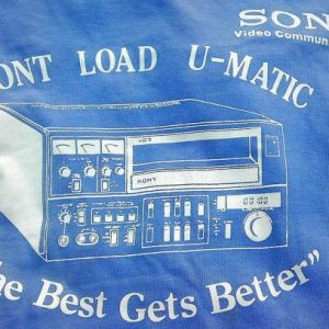Sony Video Front Load U-Matic 3/4 Vintage t-shirt