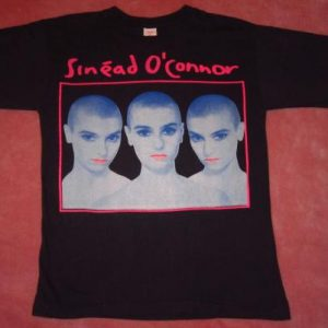 SINEAD O'CONNOR I DO NOT WANT WHAT... TOUR T-SHIRT 1990