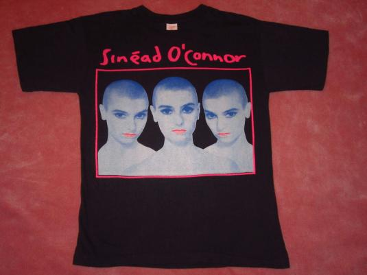 SINEAD O'CONNOR I DO NOT WANT WHAT… TOUR T-SHIRT 1990