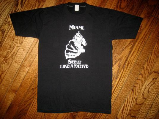 Original STICKUP! Miami See It Like A Native rap Gun T-Shirt