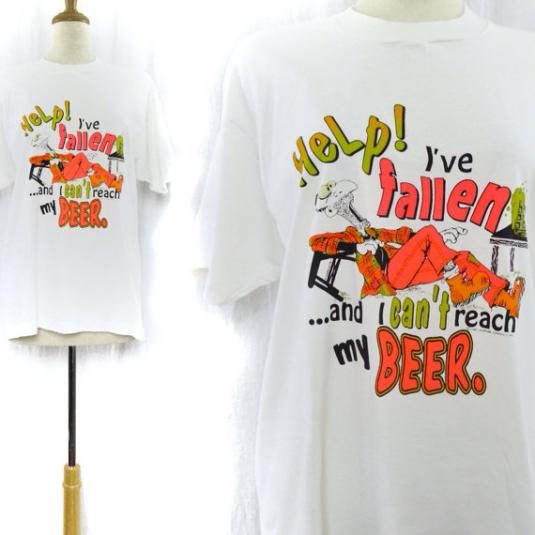 Vintage 90s Help! I've Fallen And I Can't Reach My Beer Tee