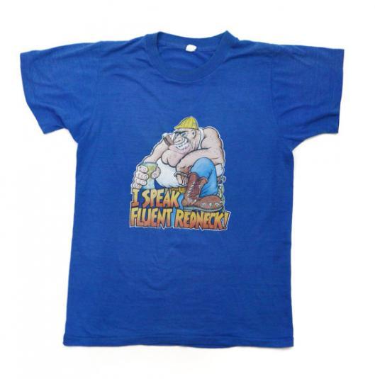 Vintage 80s I Speak Fluent Redneck! Iron On Funny T Shirt