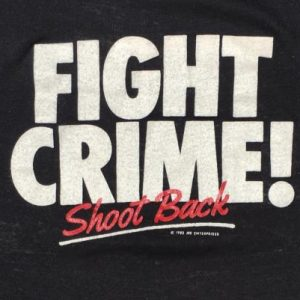 Vintage 1980s Fight Crime Shoot Back T-Shirt S/M