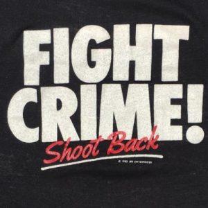 Vintage 1980s Fight Crime Shoot Back T-Shirt S/M