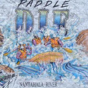 Vintage 1990s Nantahala River Paddle or Die Gray T Shirt XL