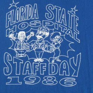 1986 Florida State Hospital Staff Day Vintage T Shirt