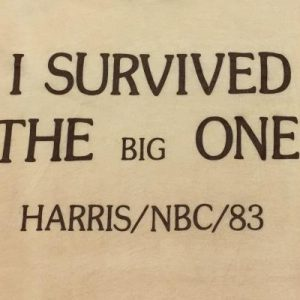 Vintage 1980s I Survived the Big One Harris NBC 1983 T-Shirt