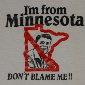 VTG 1984 Punk Anti Ronald Reagan Minnesota T-shirt 1980s