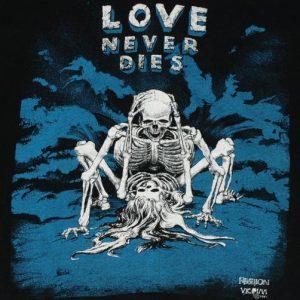Vtg Fashion Victim Love Never Dies Dirty Skeleton T-Shirt