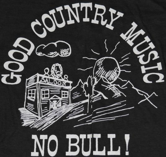 VTG 1980s Uniondale NY Saloon Country Music No Bull T-Shirt