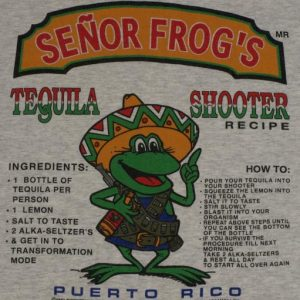 Vintage Senor Frogs Tequila Shooter Puerto Rico T-Shirt