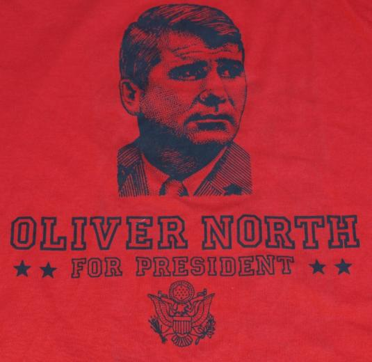 Vintage 1980s Oliver OLLIE NORTH for President Shirt