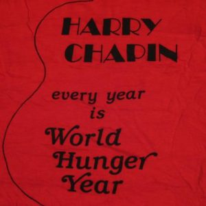 Vintage Harry Chapin T-Shirt World Hunger 1970s Year S